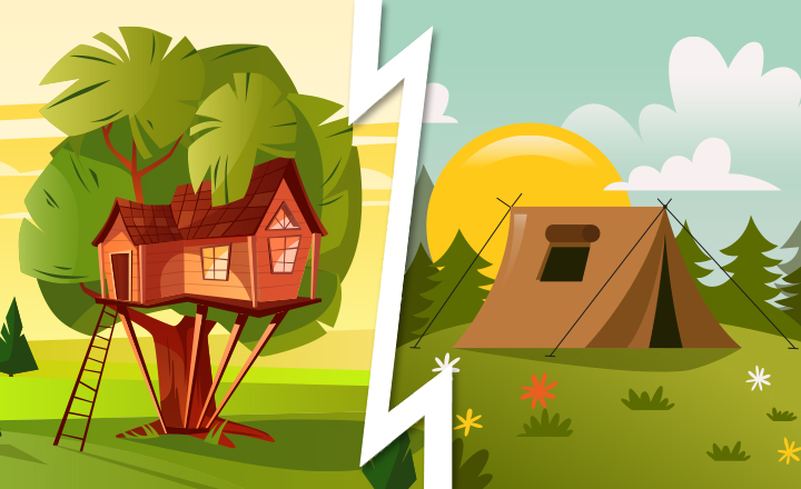 Would You Rather Live in a Tree House or in Tent